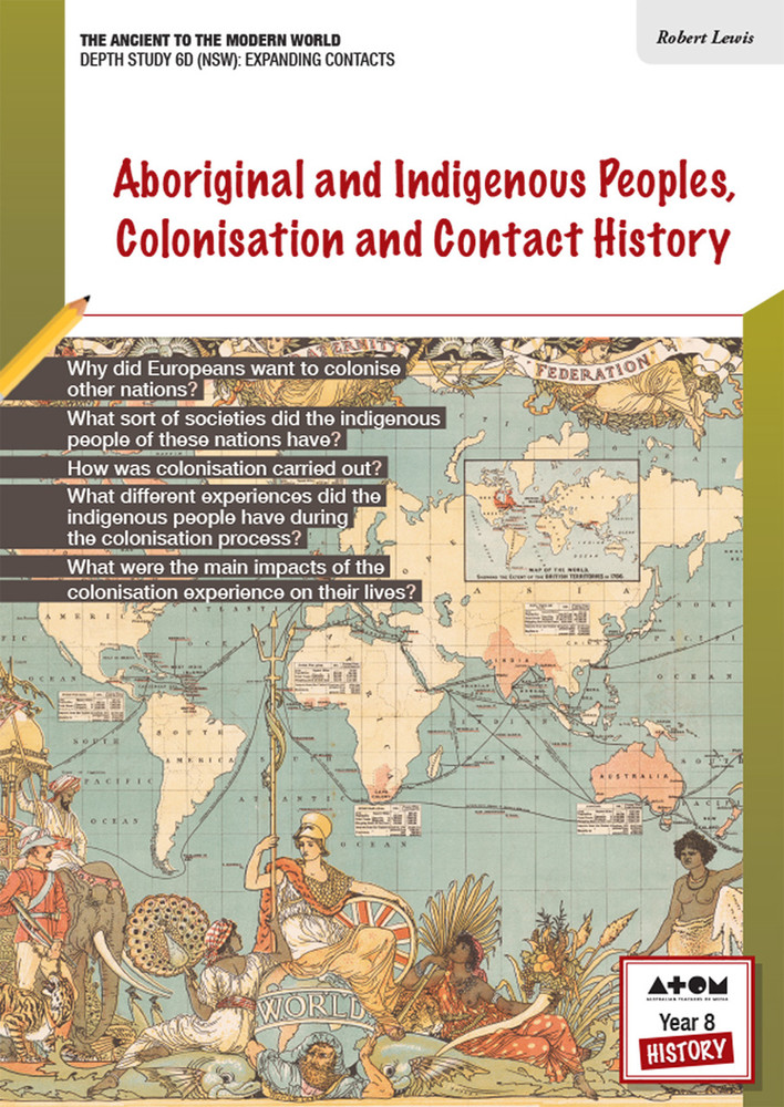 Aboriginal and Indigenous Peoples, Colonisation and Contact History