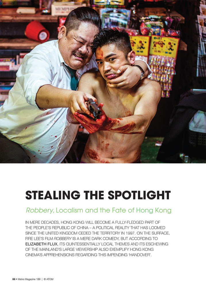 Stealing the Spotlight: Robbery, Localism and the Fate of Hong Kong