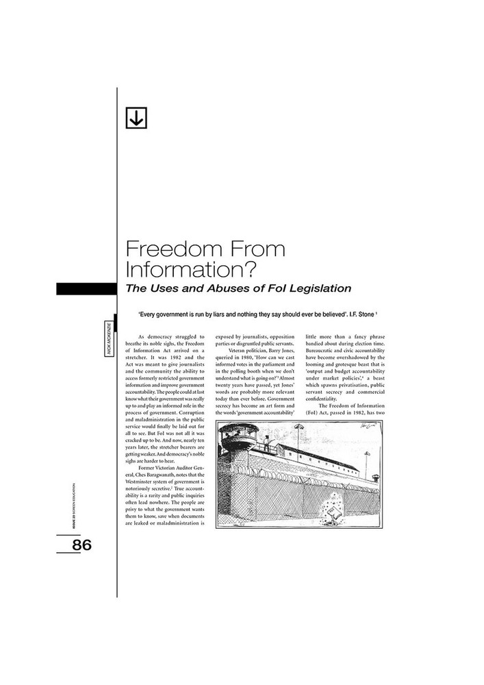 Freedom from Information? The Uses and Abuses of Fol Legislation
