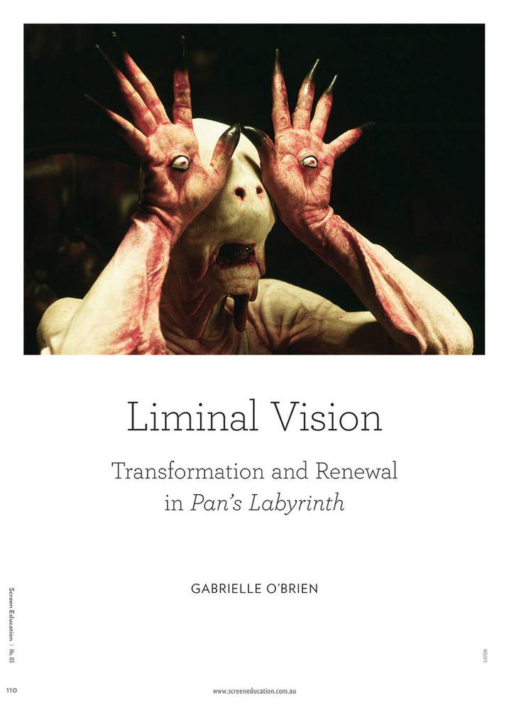Liminal Vision: Transformation and Renewal in Pan's Labyrinth