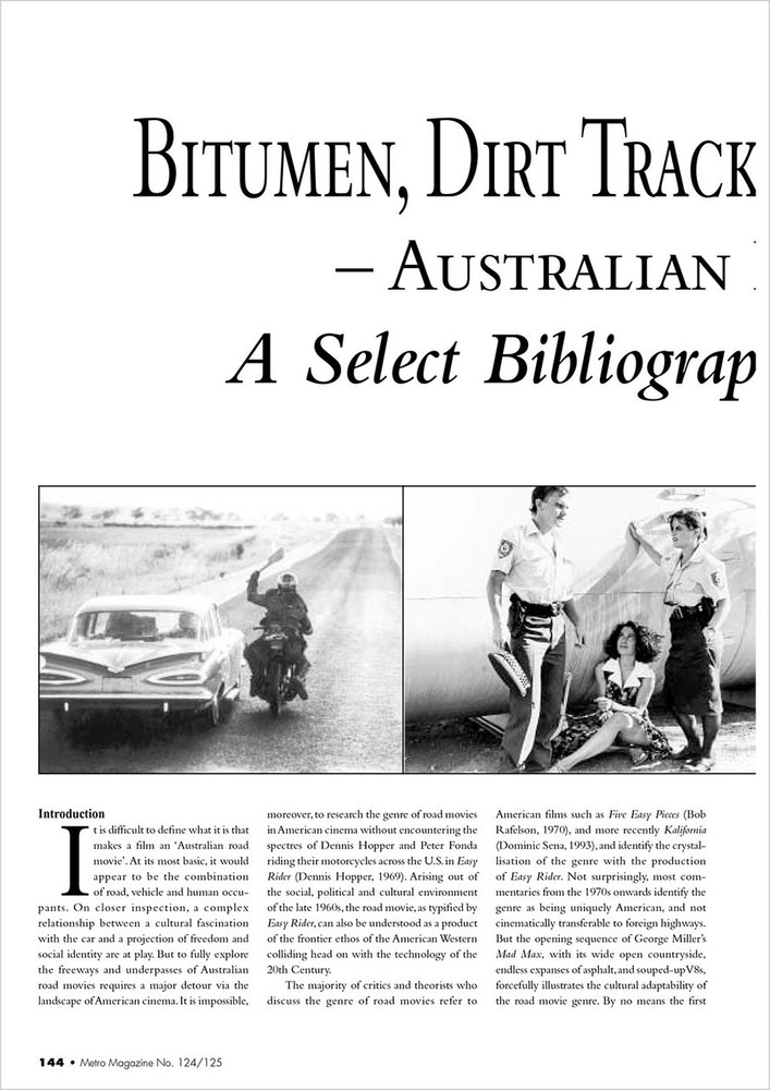 Bitumen, Dirt Tracks and Lost Highways: Australian Road Movies: A Select Bibliography