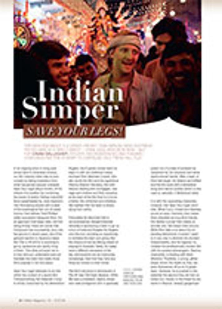 Indian Simper: <em>Save Your Legs!</em>