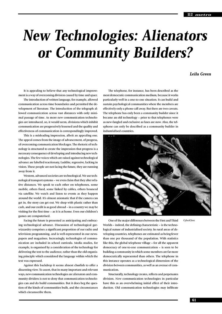 New Technologies: Alienators or Community Builders?