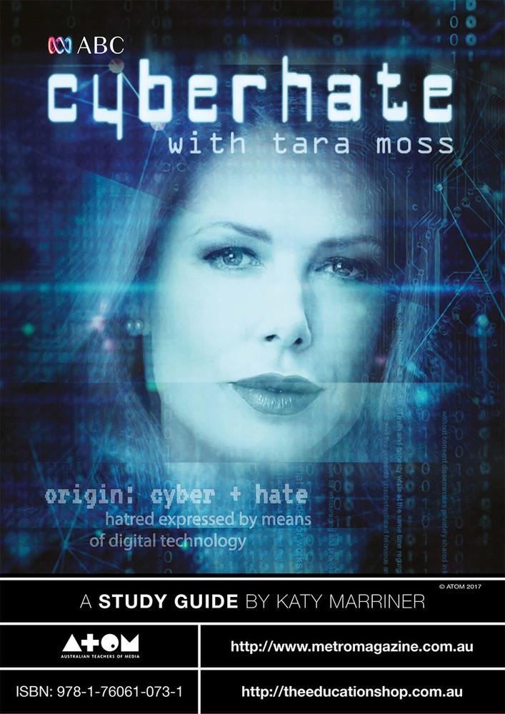 Cyberhate with Tara Moss (ATOM Study Guide)