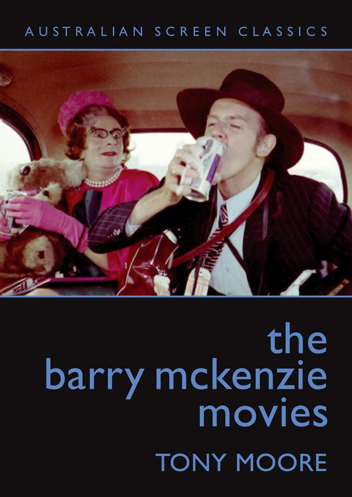 Barry McKenzie Movies, The (Australian Screen Classics)