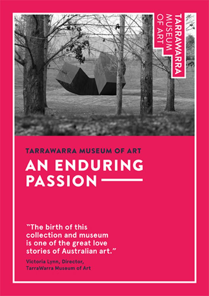 TarraWarra Museum of Art: An Enduring Passion