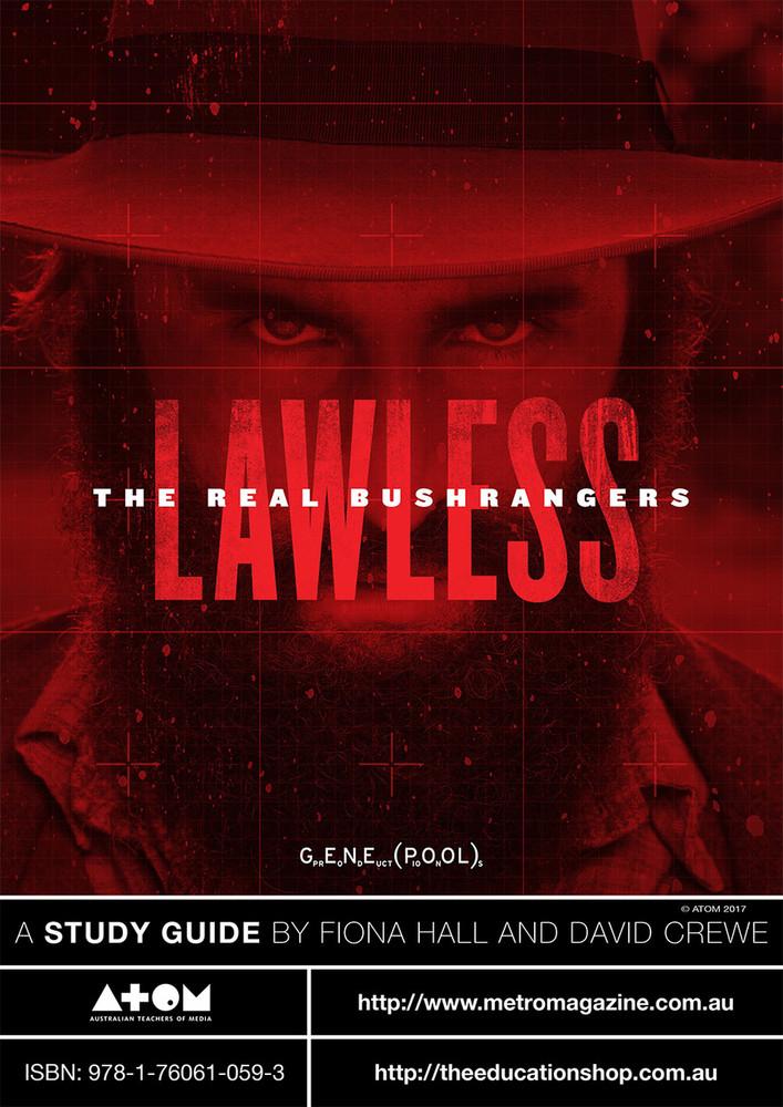 Lawless: The Real Bushrangers (ATOM Study Guide)