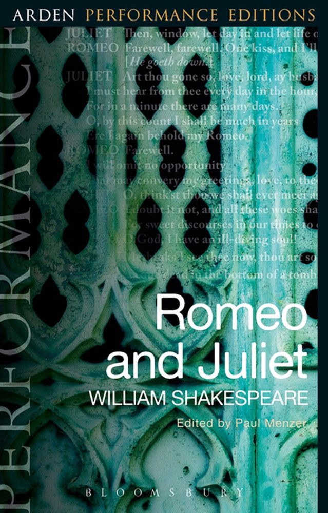 Arden Performance Editions: Romeo and Juliet