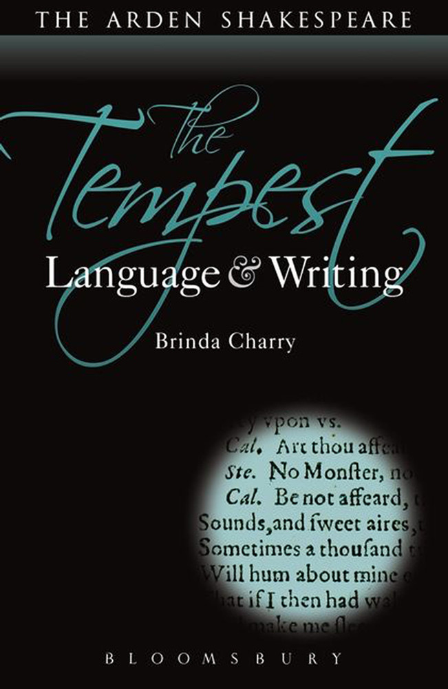 Arden Shakespeare, The: Tempest, The: Language & Writing