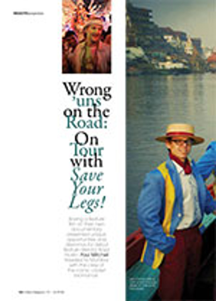 Wrong 'uns on the Road: On Tour with <em>Save Your Legs!</em>