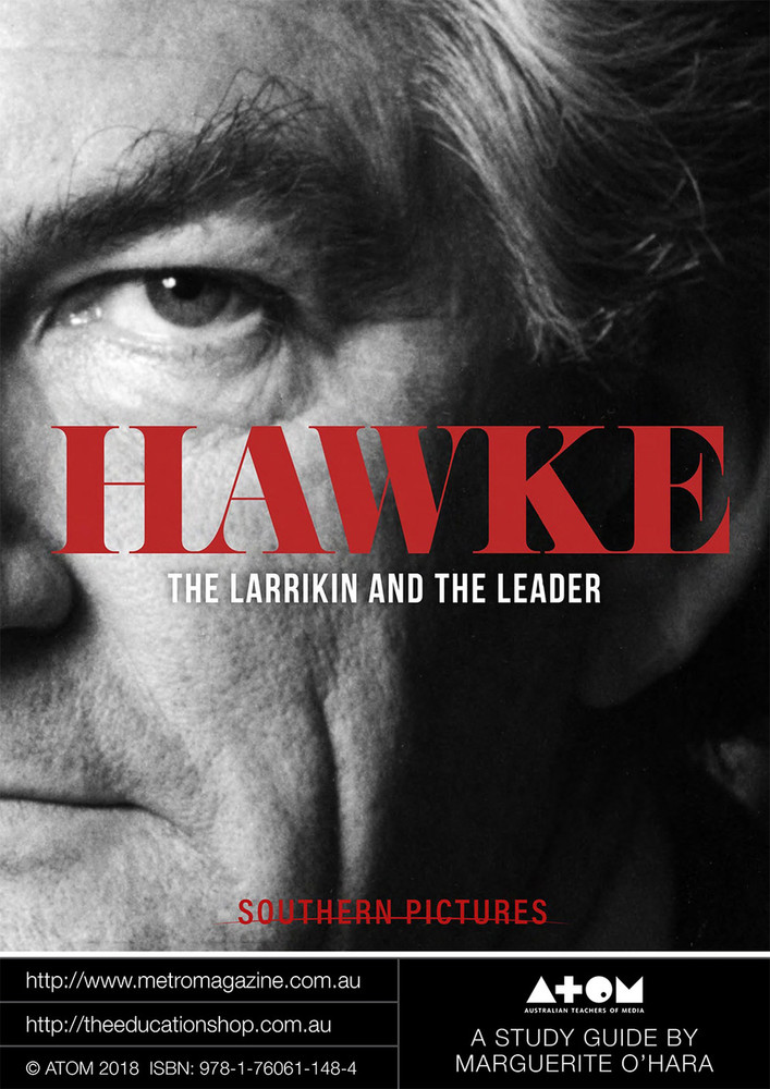 Hawke - The Larrikin and the Leader  (ATOM Study Guide)