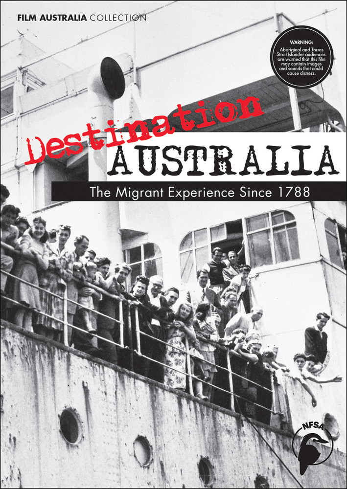 Destination Australia: The Migrant Experience Since 1788 - series (1-Year Rental)