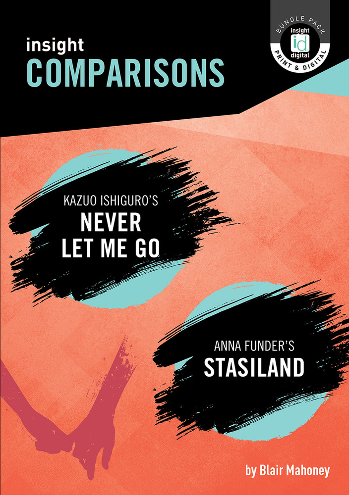Insight Comparisons: Never Let Me Go / Stasiland (Print + Digital)