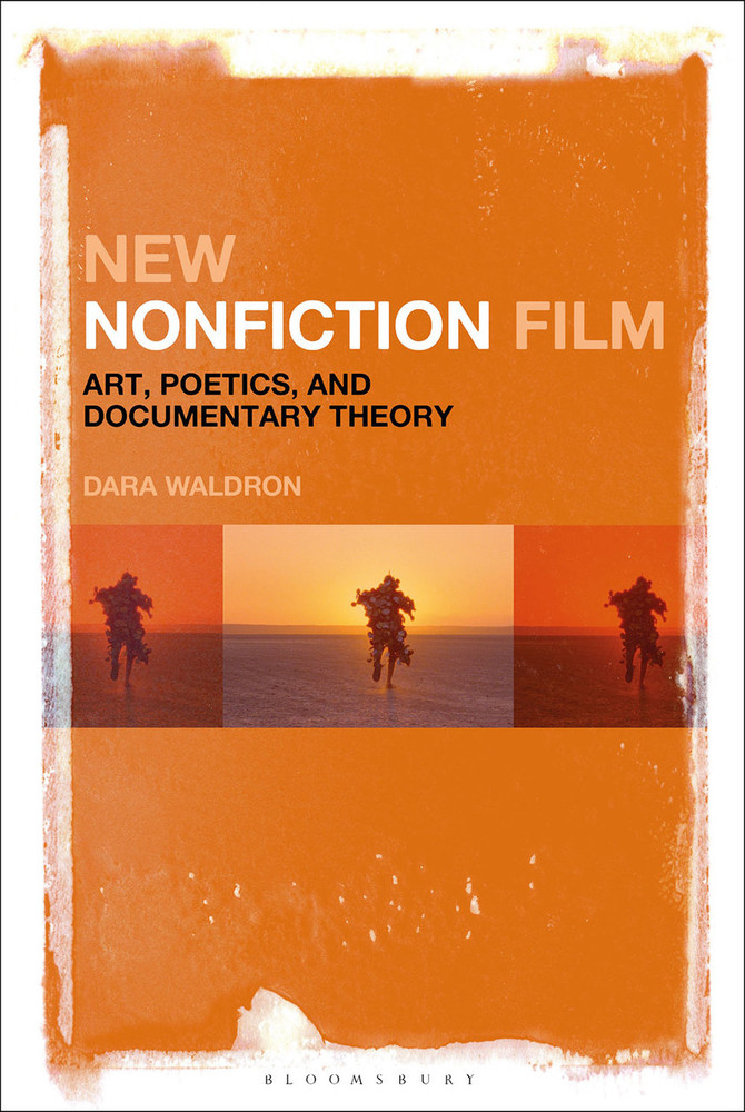 New Nonfiction Film: Art, Poetics, and Documentary Theory
