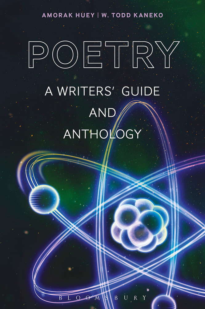 Poetry: A Writers' Guide and Anthology