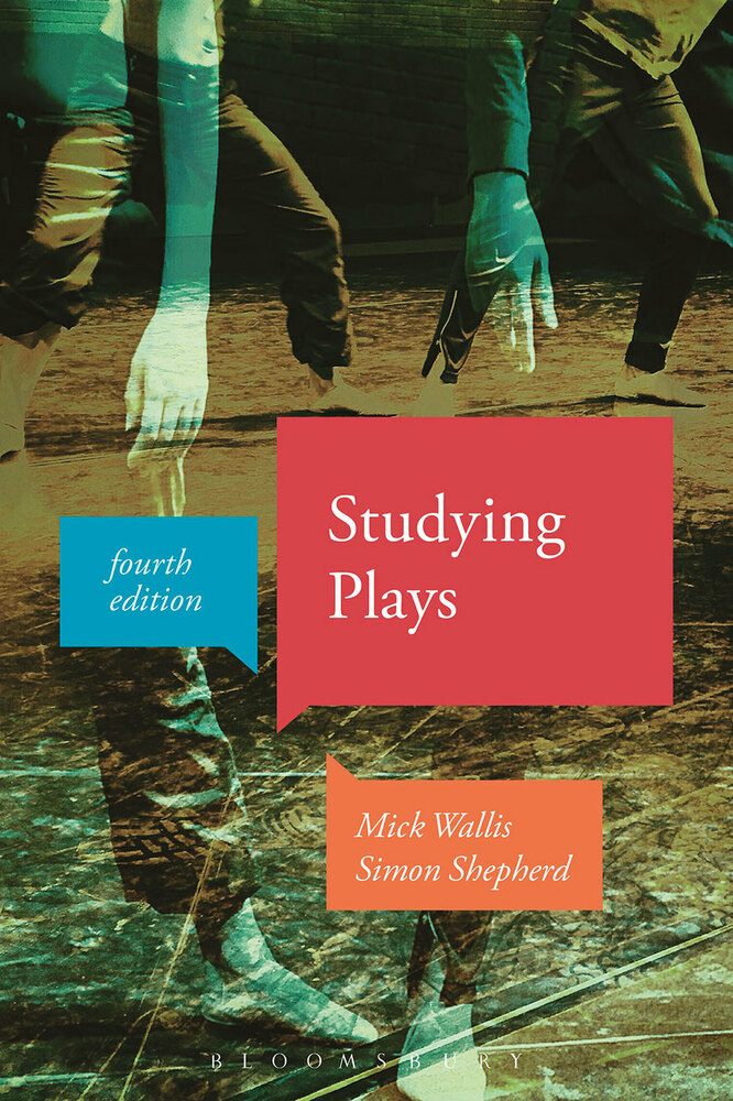 Studying Plays - Fourth Edition
