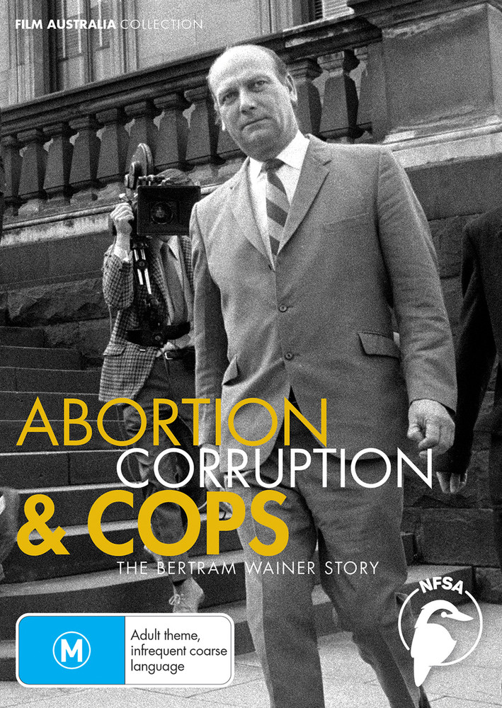 Abortion, Corruption & Cops: The Bertram Wainer Story (1-Year Access)