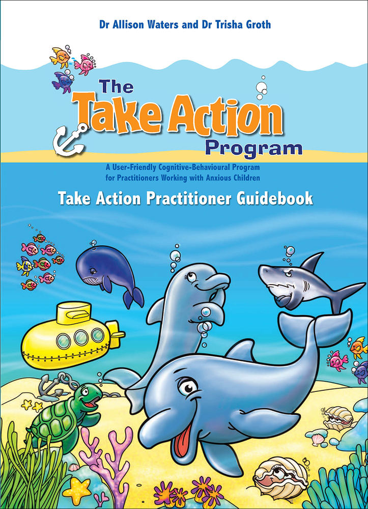 Take Action Program: Take Action Practitioner Guidebook, The