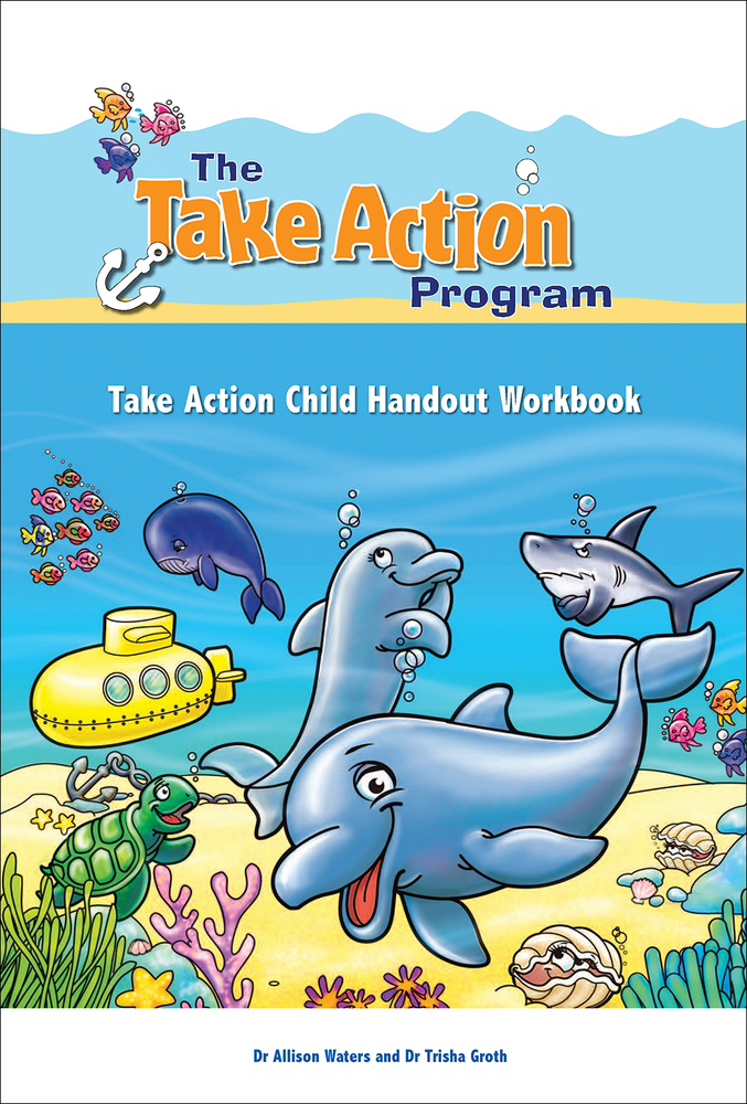 Take Action Program: Take Action Child Handout Workbook, The