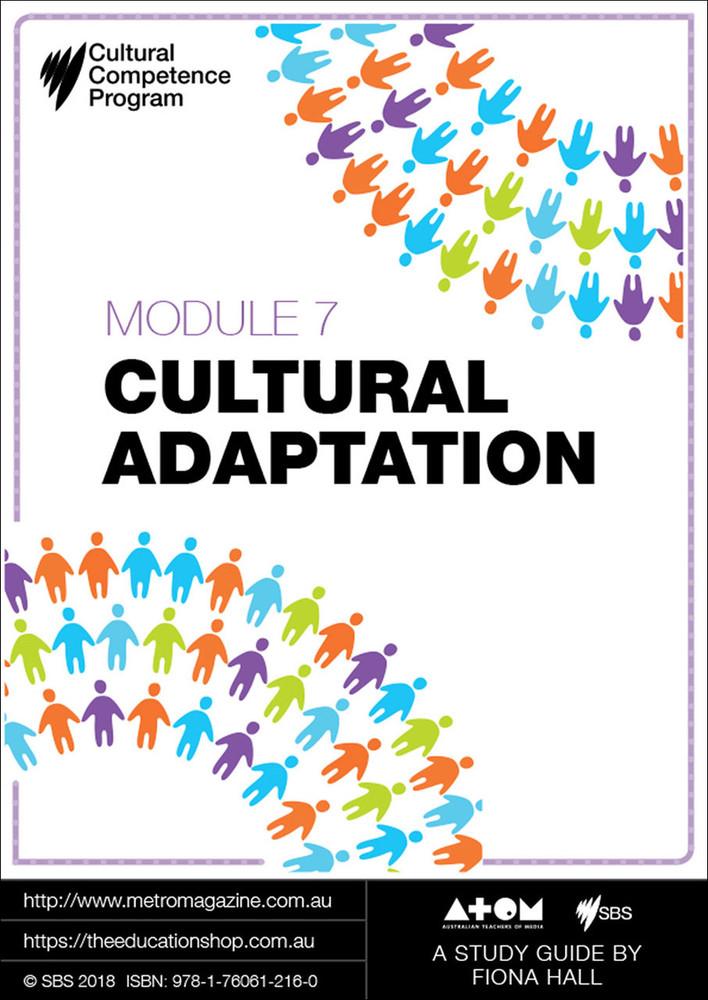 Cultural Competence Program - Module 7: Cultural Adaptation (ATOM Study Guide)