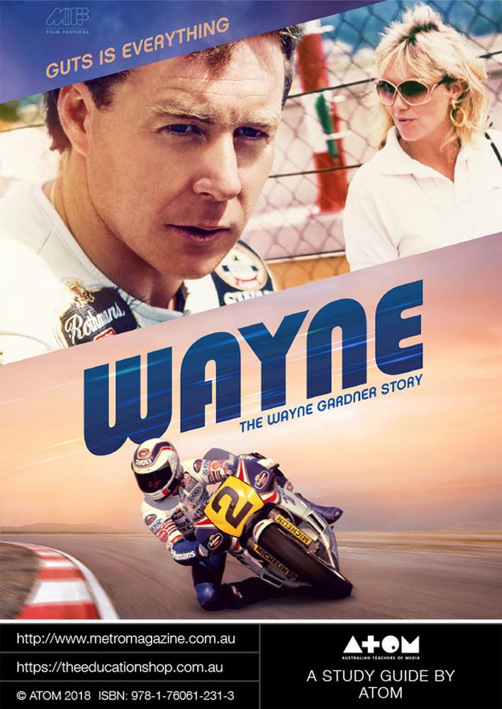Wayne: The Wayne Gardner Story (ATOM Study Guide)