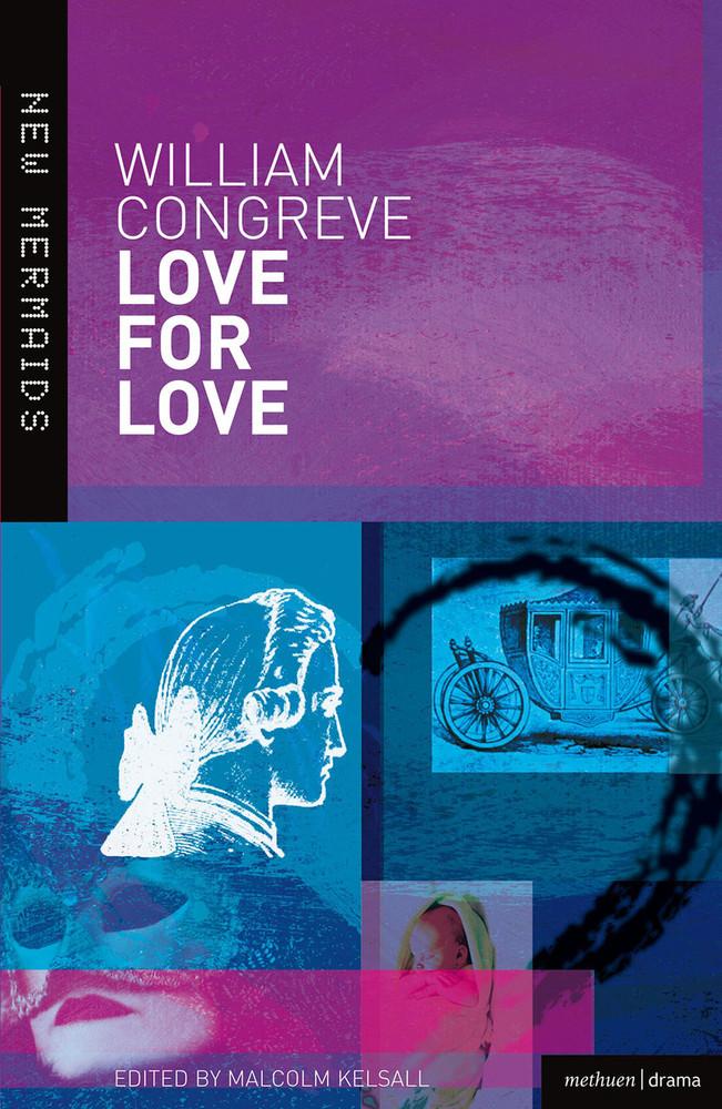 William Congreve: Love for Love