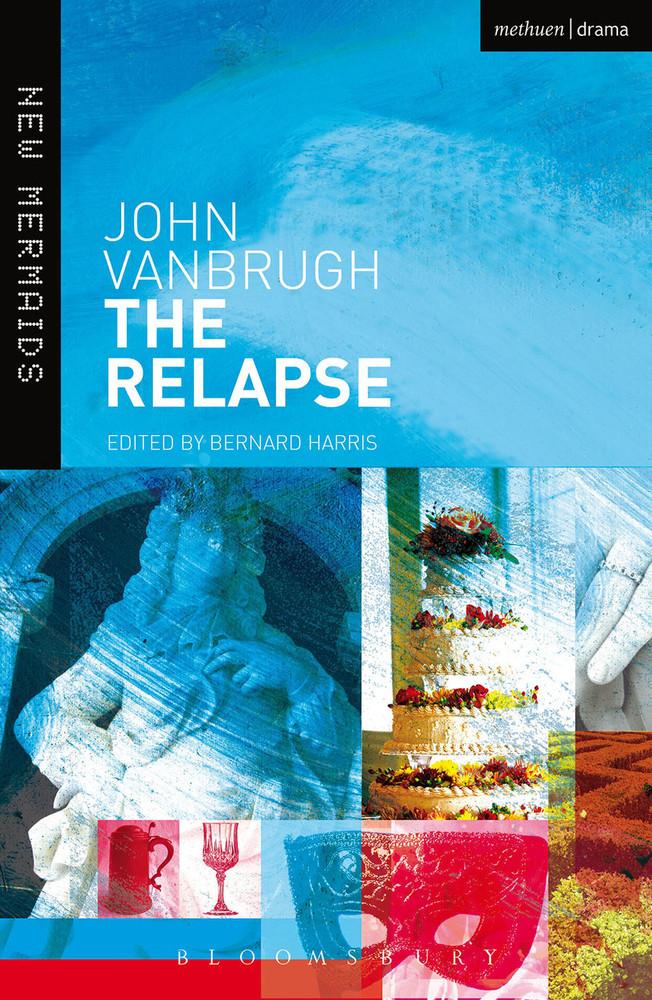 John Vanbrugh: The Relapse