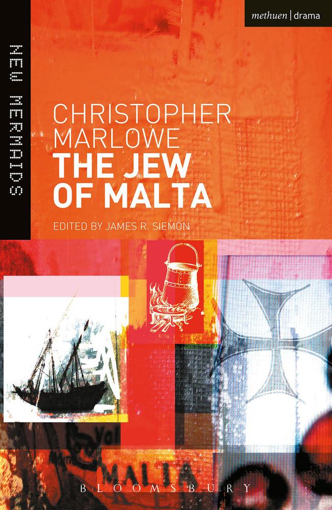 Christopher Marlowe: The Jew of Malta