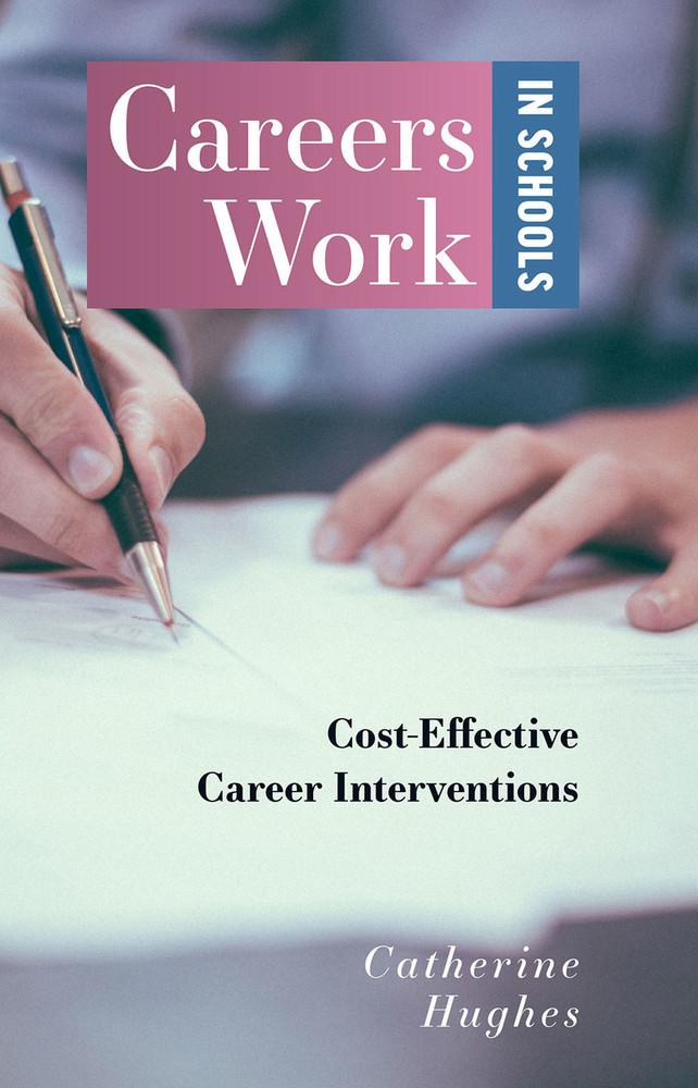 Careers Work in Schools: Cost Effective Career Interventions