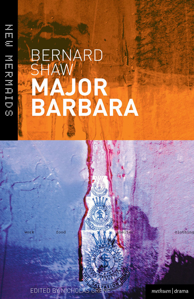 Bernard Shaw: Major Barbara