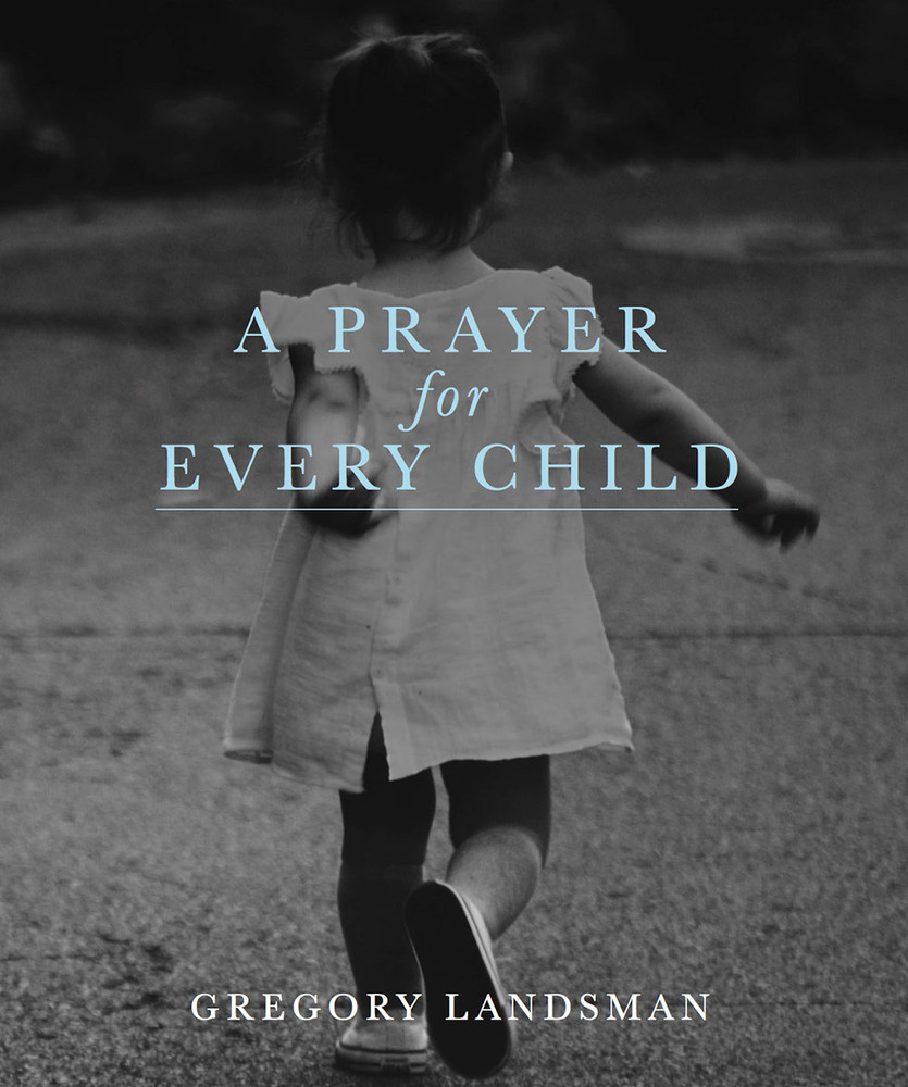 Prayer for Every Child, A