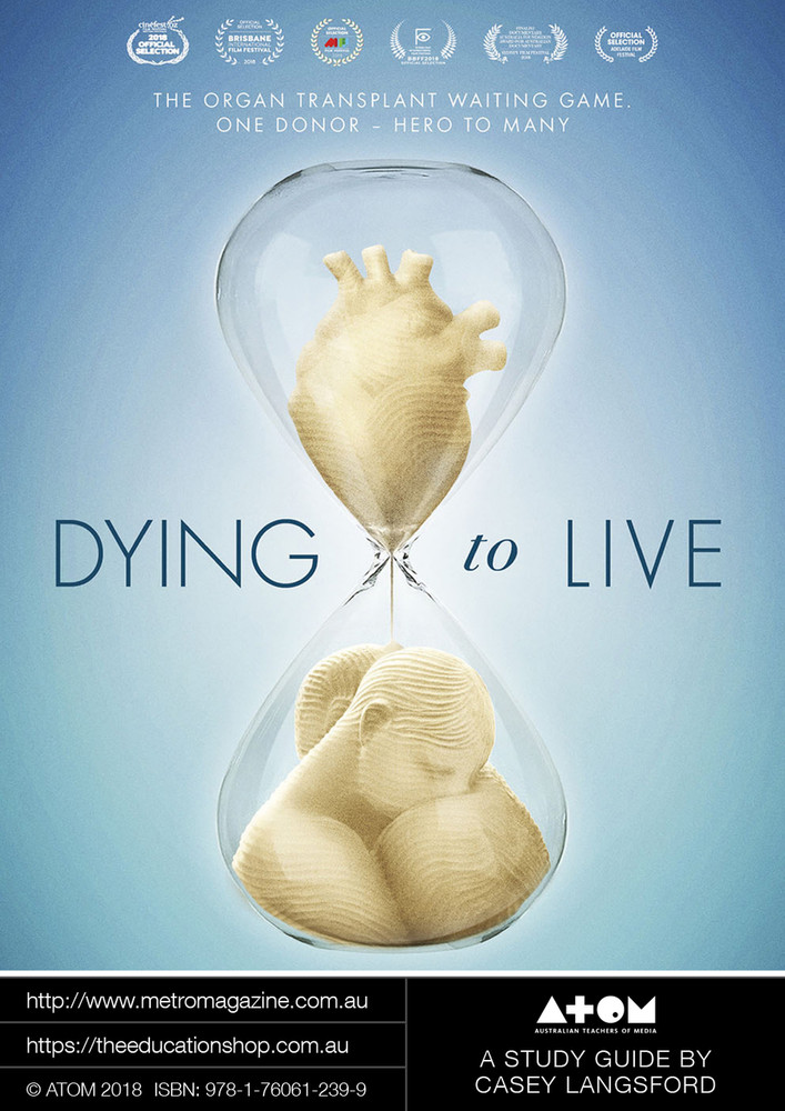 Dying to Live (ATOM Study Guide)