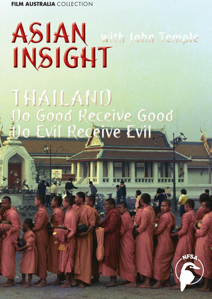 Asian Insight: Thailand - Do Good Receive Good, Do Evil Receive Evil (1-Year Access)