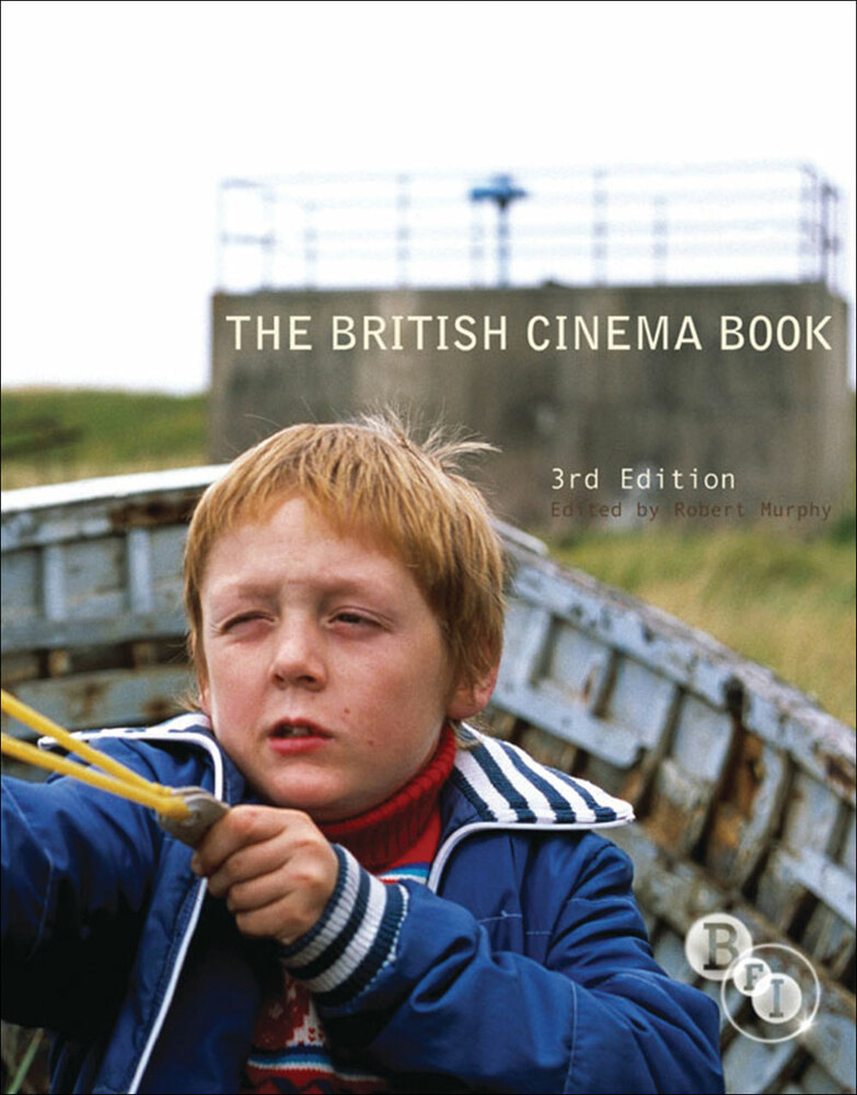 British Cinema Book - 3rd Edition, The