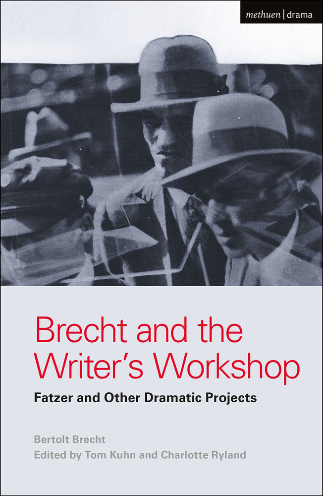 Brecht and the Writer's Workshop Fatzer and Other Dramatic Projects