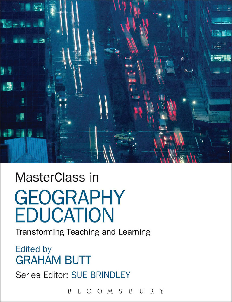 MasterClass in Geography Education: Transforming Teaching and Learning
