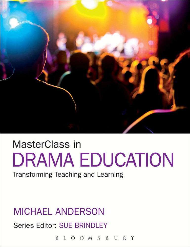 MasterClass in Drama Education: Transforming Teaching and Learning
