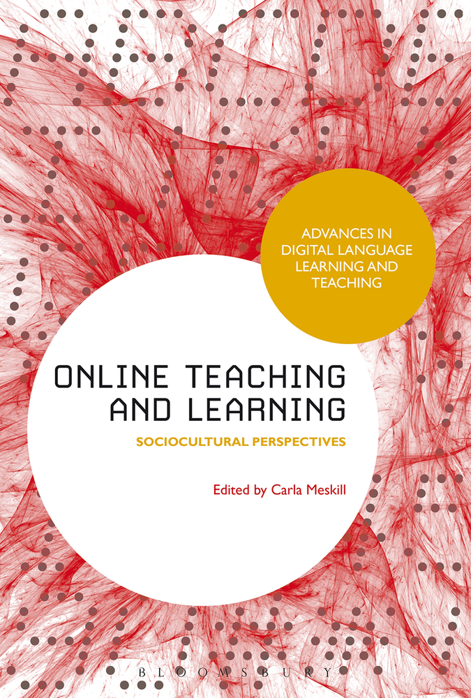 Online Teaching and Learning: Sociocultural Perspectives