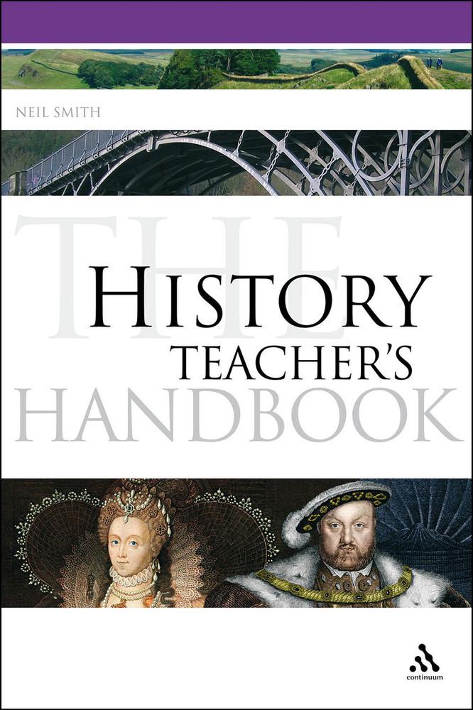 History Teacher's Handbook, The