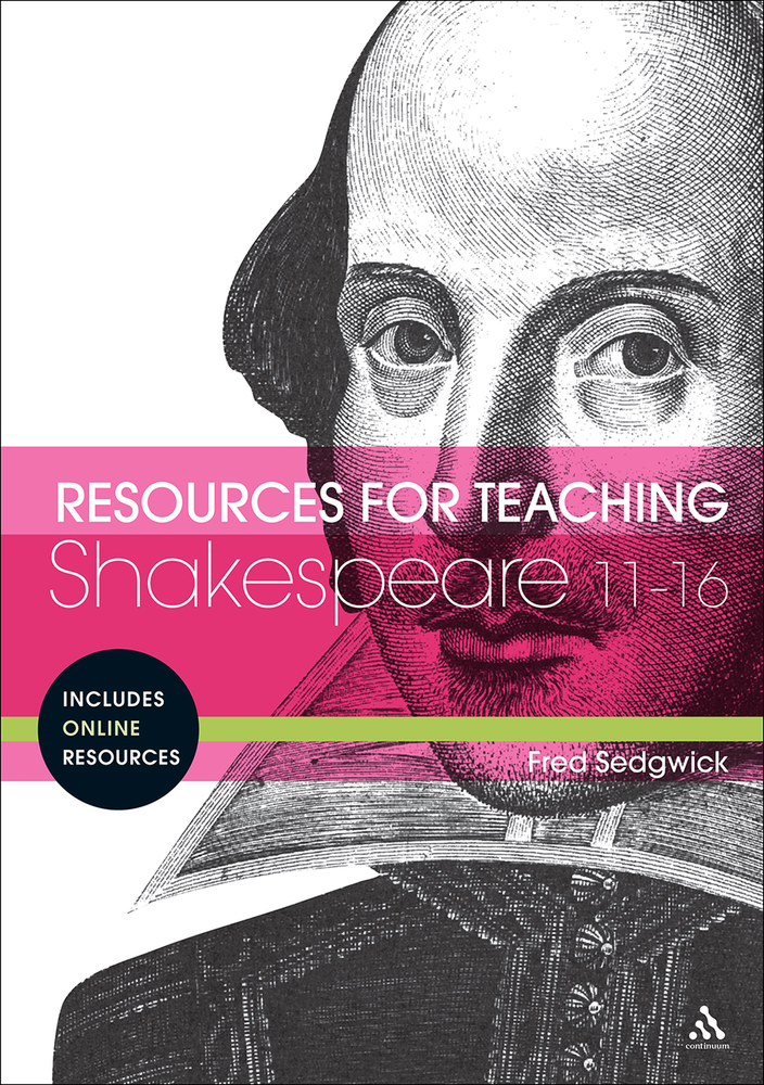Resources for Teaching Shakespeare: 11-16