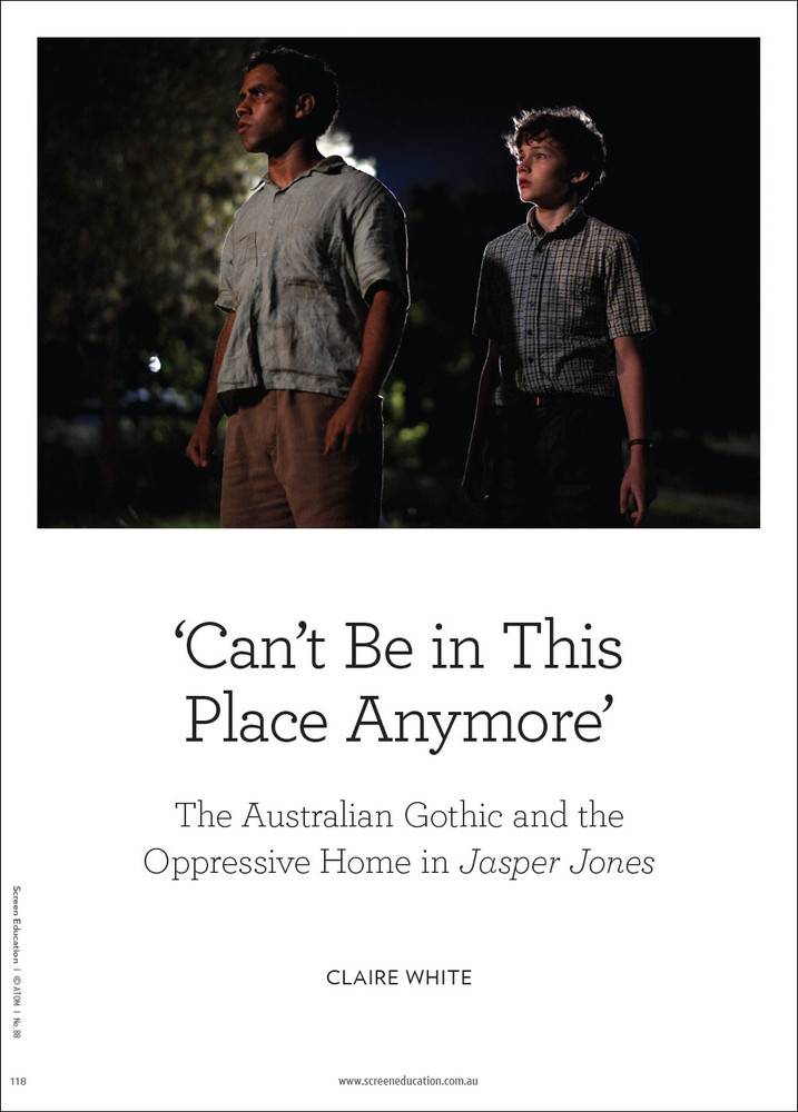 'Can't Be in This Place Anymore': The Australian Gothic and the Oppressive Home in 'Jasper Jones'