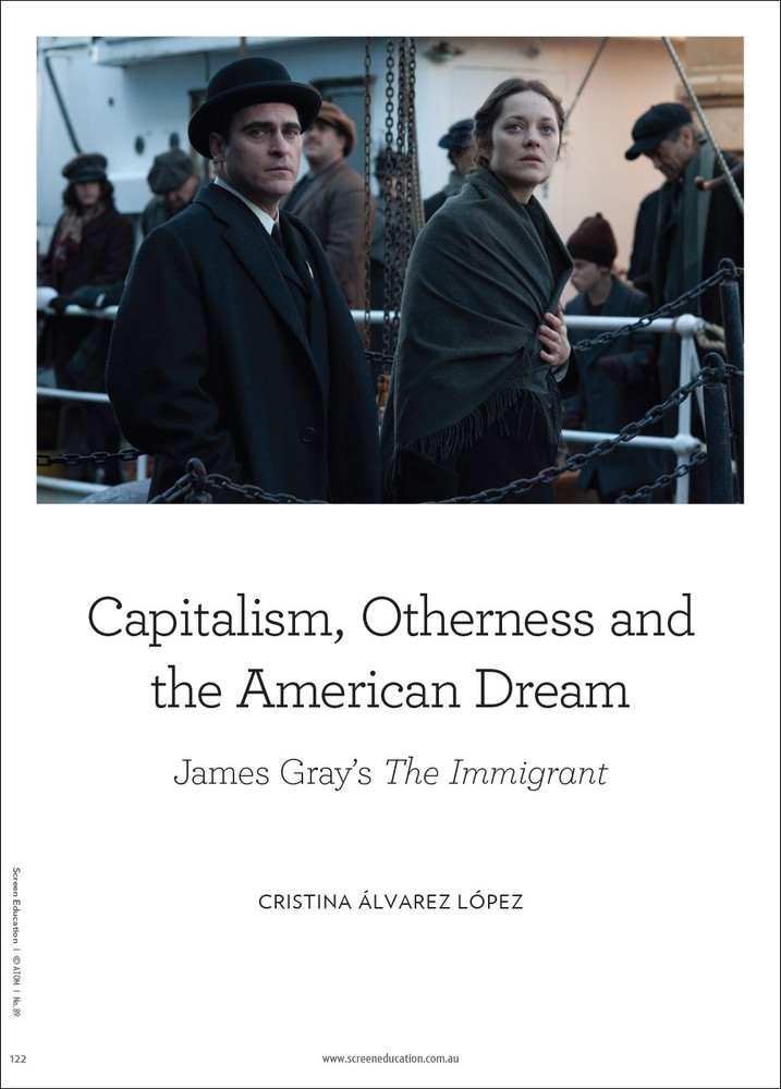 Capitalism, Otherness and the American Dream: james Gray's 'The Immigrant'
