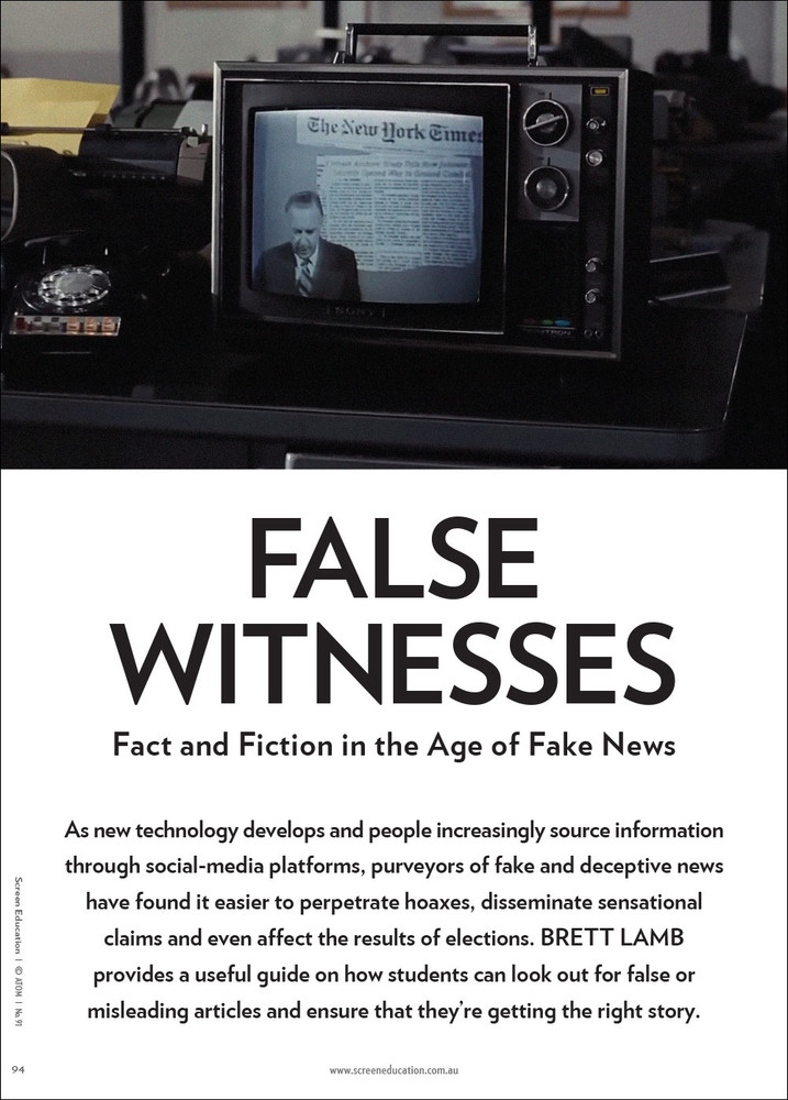False Witnesses: Fact and Fiction in the Age of Fake News