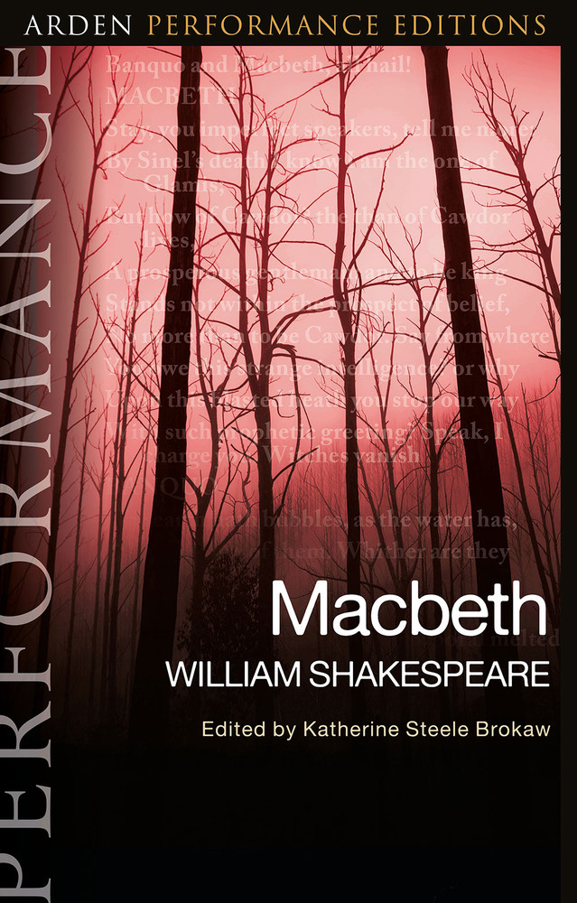 Arden Performance Editions: Macbeth