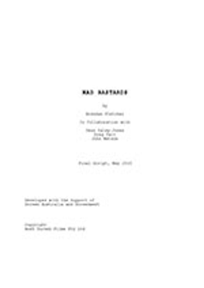 Mad Bastards Production Script
