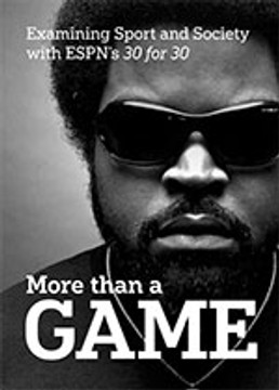 More Than a Game: Examining Sport and Society with ESPN