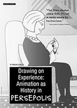 Drawing on Experience: Animation as History in <i>Persepolis</i>