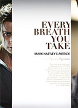 Every Breath You Take: Mark Hartley's <em>Patrick</em>