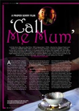 A Proper Sorry Film: 'Call Me Mum'; Transforming the truth: An Interview with Margot Nash, Director of Call Me Mum