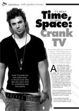 It's About Time, It's About Space: Crank TV